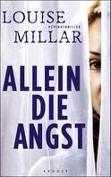 Louise Millar: Allein die Angst ★★★★