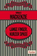 Donald Mackenzie: Lange Finger, kurzer Spaß