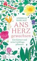 Andreas Barlage: Ans Herz gewachsen ★★★★★