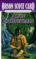 Orson Scott Card: Alvin Journeyman