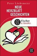 Peter Lückemeier: Neue Herzblatt-Geschichten ★★★★★