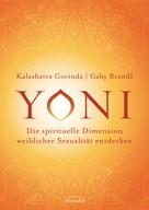 Kalashatra Govinda: Yoni - die spirituelle Dimension weiblicher Sexualität entdecken ★★★★★