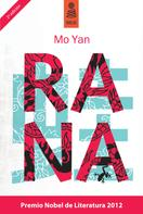 Mo Yan: Rana