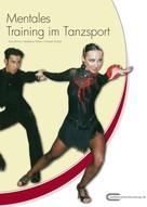 Boris Rohne: Mentales Training im Tanzsport