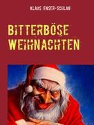Klaus Enser-Schlag: Bitterböse Weihnachten ★★★★