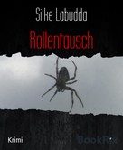 Silke Labudda: Rollentausch