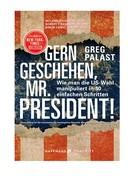 Greg Palast: Gern geschehen, Mr. President! ★★★★
