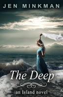 Jen Minkman: The Deep