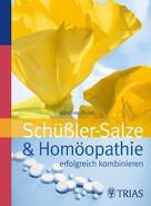 Karoline Dichtl: Schüssler-Salze und Homöopathie erfolgreich kombinieren ★★★★★