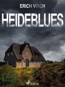 Erich Virch: Heideblues - Kriminalroman ★★★★