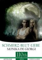 Monika De Giorgi: Schmerz-Blut-Liebe ★★★★