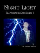 Amy Blankenship: Night Light (Blutsbündnis-serie Buch 2) ★★★★