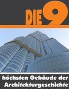 A.D. Astinus: Die Neun höchsten Gebäude der Architekturgeschichte ★★★★