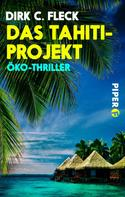 Dirk C. Fleck: Das Tahiti-Projekt ★★★★