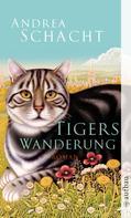 Andrea Schacht: Tigers Wanderung ★★★★
