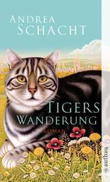 Tigers Wanderung - Roman