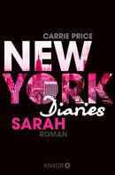 Carrie Price: New York Diaries – Sarah ★★★★
