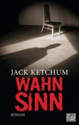 Wahnsinn - Roman