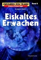 Alexander Knörr: Eiskaltes Erwachen