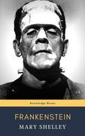 Mary Shelley: Frankenstein 1818