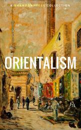 Orientalism: A Selection Of Classic Orientalist Paintings And Writings (Golden Deer Classics)