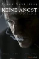 Frank Schätzing: Keine Angst ★★★
