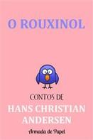 Hans Christian Andersen: O Rouxinol