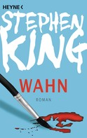 Stephen King: Wahn ★★★★