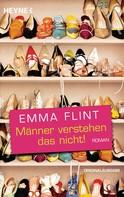 Emma Flint: Männer verstehen das nicht ★★★★