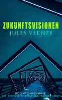Jules Verne: Zukunftsvisionen Jules Vernes: Sci-Fi-Romane mit innovativen wissenschaftlichen Ideen