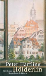 Hölderlin - Ein Roman
