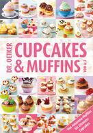 Dr. Oetker: Cupcakes & Muffins von A-Z ★★★★