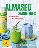 Nina Schuhmacher: Almased-Smoothies
