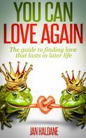 Jan Haldane: You Can Love Again