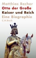Matthias Becher: Otto der Große ★★★★