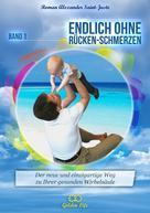 Roman Alexander Saint-Juste: Endlich ohne Rückenschmerzen
