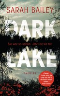 Sarah Bailey: Dark Lake ★★★★