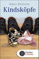 Kriss Rudolph: Kindsköpfe ★★★★