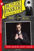 Günter Dönges: Butler Parker 153 – Kriminalroman ★★★★