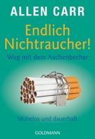 Allen Carr: Endlich Nichtraucher! Weg mit dem Aschenbecher ★★★★★