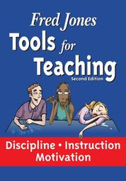 Tools for Teaching - Discipline•Instruction•Motivation