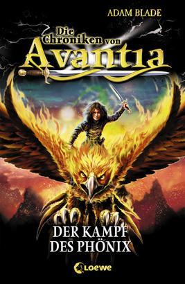 Die Chroniken von Avantia (Band 1) - Der Kampf des Phönix