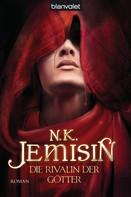 N.K. Jemisin: Die Rivalin der Götter ★★★★