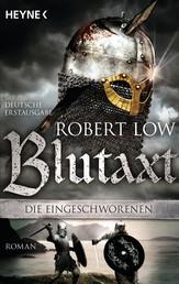 Blutaxt - Die Eingeschworenen 5 - Roman
