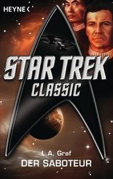 Star Trek - Classic: Der Saboteur - Roman