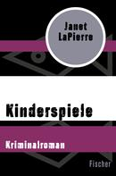 Janet LaPierre: Kinderspiele ★★★★