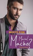 Brigitte Riebe: Macho! Macho? ★★
