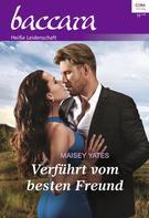 Maisey Yates: Verführt vom besten Freund ★★★★