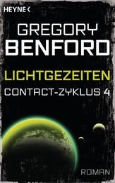Lichtgezeiten - Contact-Zyklus Band 4 - Roman