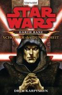 Drew Karpyshyn: Star Wars. Darth Bane. Schöpfer der Dunkelheit ★★★★★